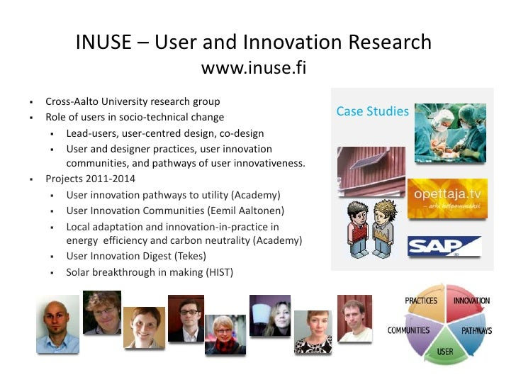 INUSE – User and Innovation Research                                   www.inuse.fi   Cross-Aalto University research gro...
