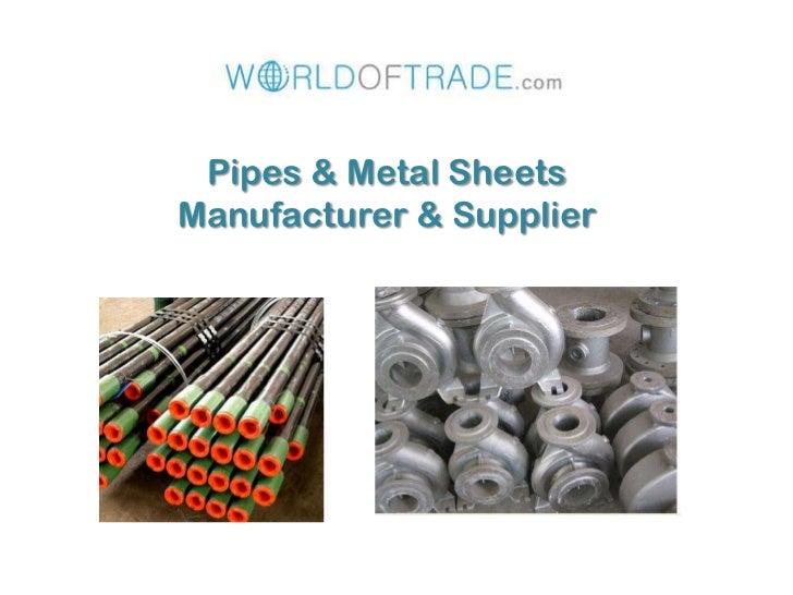 Pipes & Metal SheetsManufacturer & Supplier