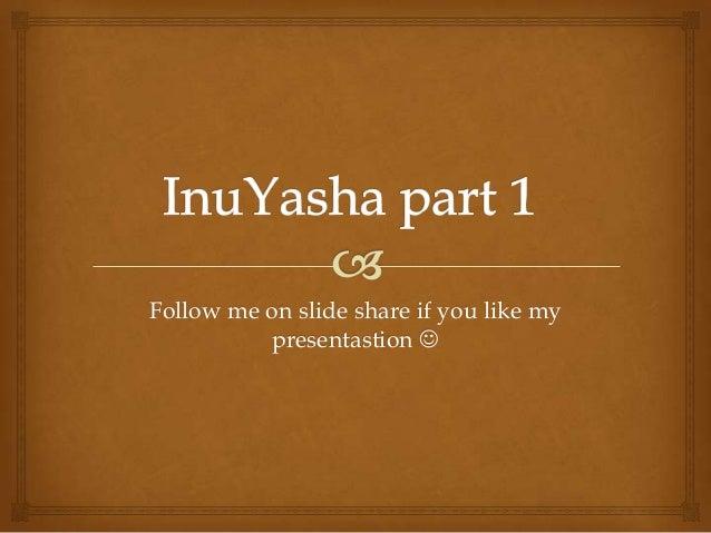 Follow me on slide share if you like mypresentastion 