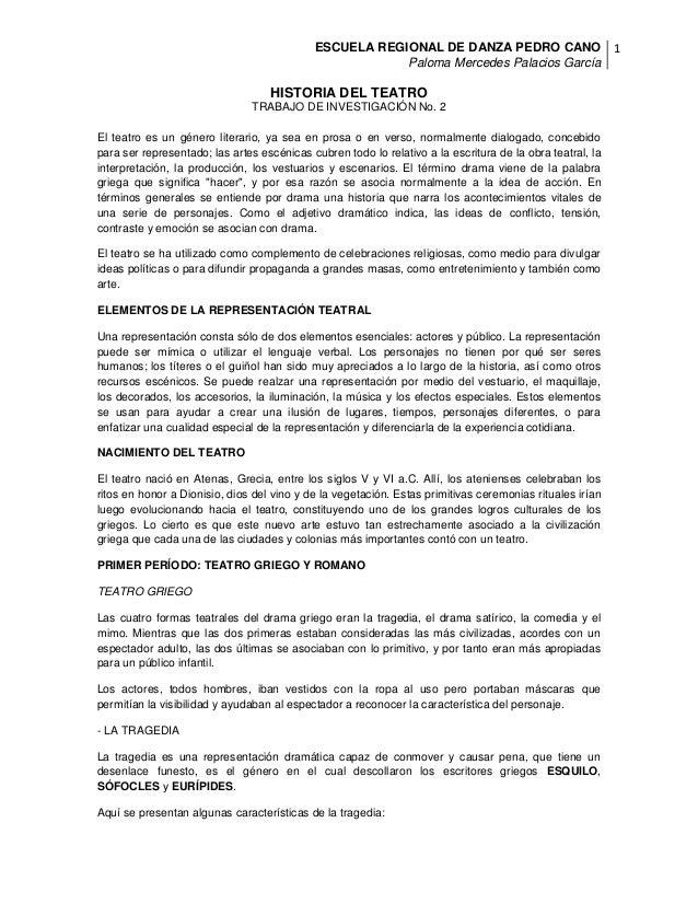 ESCUELA REGIONAL DE DANZA PEDRO CANO Paloma Mercedes Palacios García 1 HISTORIA DEL TEATRO TRABAJO DE INVESTIGACIÓN No. 2 ...
