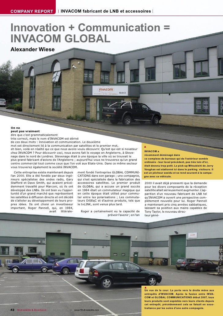 COMPANY REPORT                         INVACOM fabricant de LNB et accessoires    Innovation + Communication = INVACOM GLO...