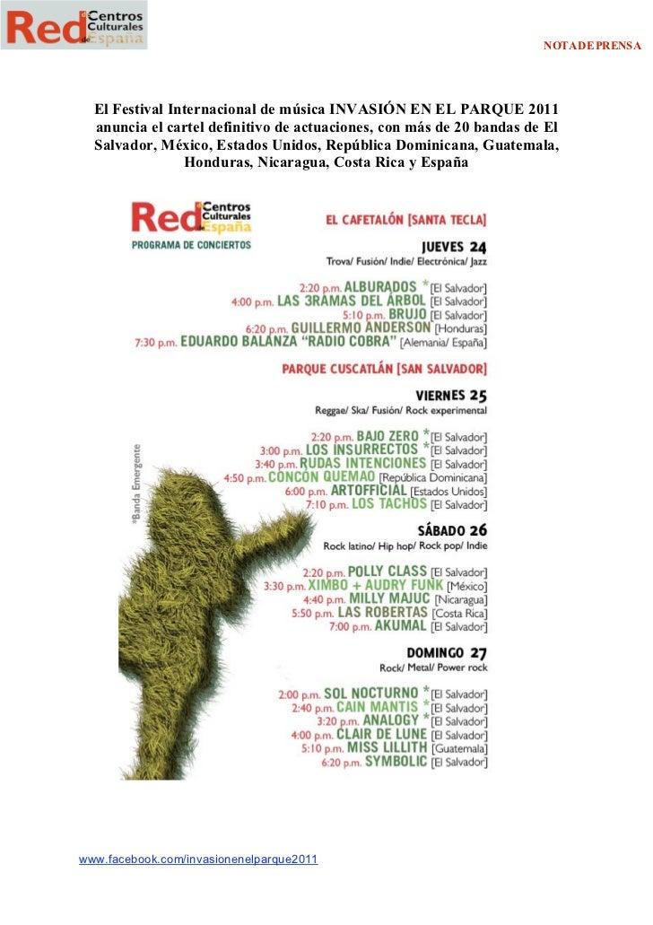 NOTA DE PRENSA    El Festival Internacional de música INVASIÓN EN EL PARQUE 2011    anuncia el cartel definitivo de actuac...