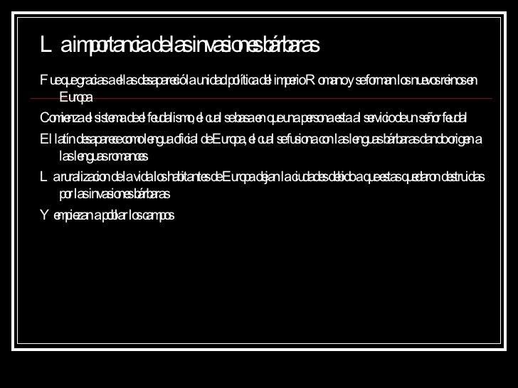Invasiones BáRbaras Rox Xxxxx Slide 2