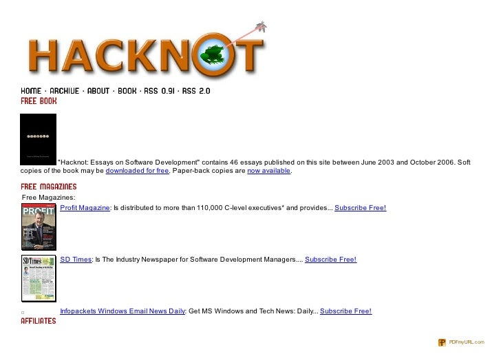 """Hacknot: Essays on Software Development"" contains 46 essays published on this site between June 2003 and October 2006. So..."