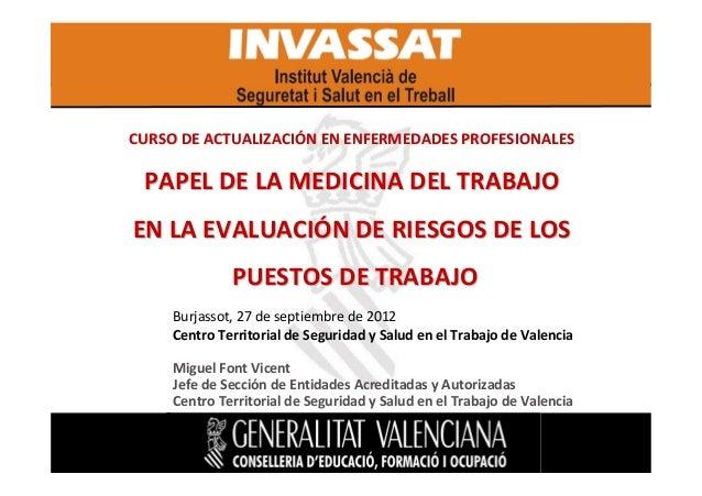 CURSO DE ACTUALIZACIÓN EN ENFERMEDADES PROFESIONALES  PAPEL DE LA MEDICINA DEL TRABAJO EN LA EVALUACIÓN DE RIESGOS DE LOS ...