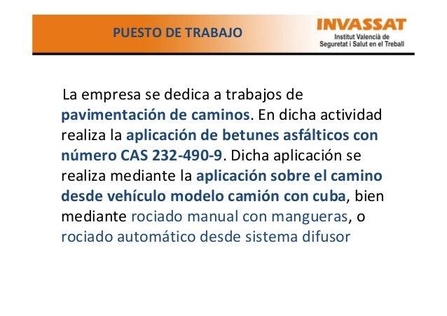 DESCRIPCIÓN DEL CASO • El trabajador entró en la empresa en el año 1994, ocupando en la misma el puesto de trabajo de COND...