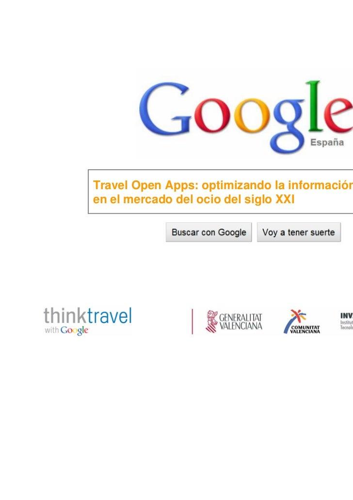 Travel Open Apps: optimizando la información del destinoen el mercado del ocio del siglo XXI                              ...