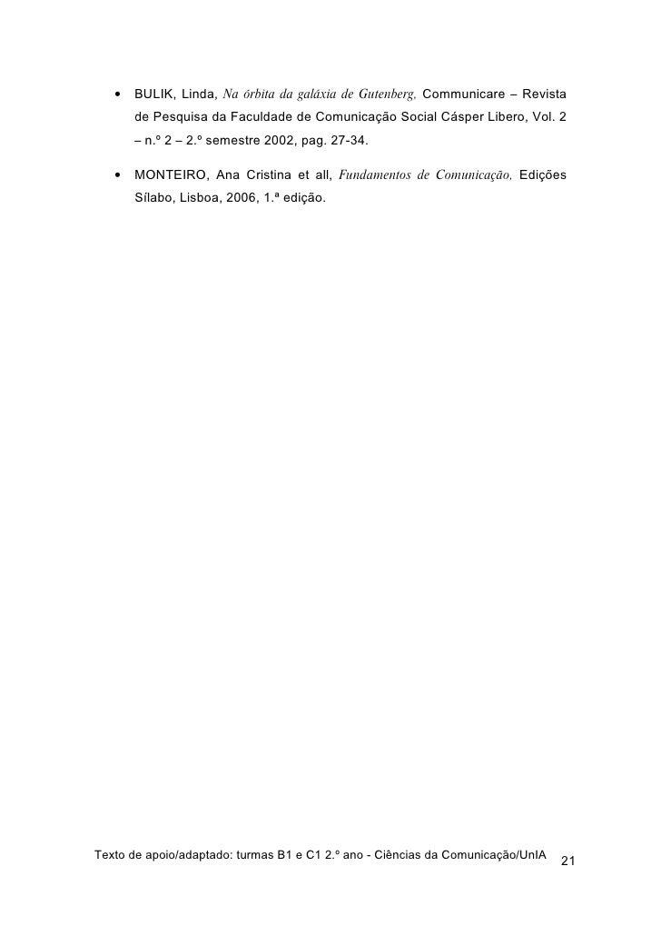 •   BULIK, Linda, Na órbita da galáxia de Gutenberg, Communicare – Revista        de Pesquisa da Faculdade de Comunicação ...