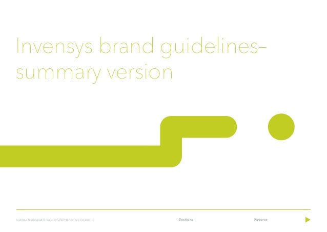 Sections ReverseInvensys brand guidelines. June 2009 ©Invensys. Version 1.0Invensys brand guidelines–summary version