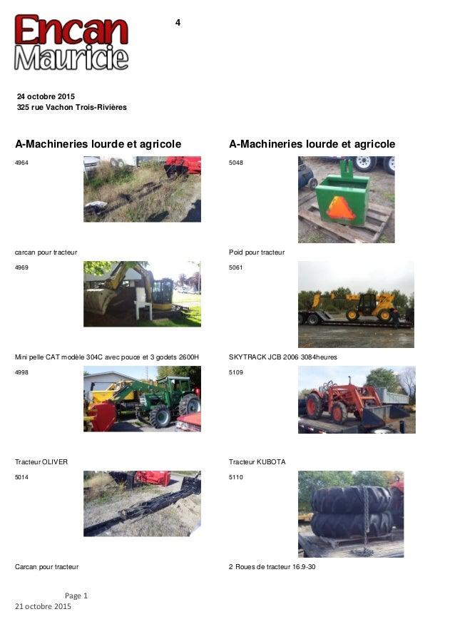 4 325 rue Vachon Trois-Rivières 24 octobre 2015 A-Machineries lourde et agricole carcan pour tracteur 4964 Mini pelle CAT ...