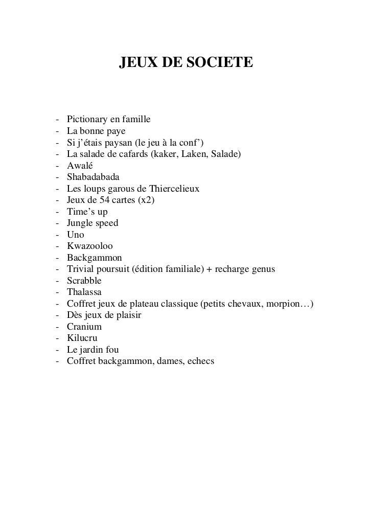 JEUX DE SOCIETE-   Pictionary en famille-   La bonne paye-   Si j'étais paysan (le jeu à la conf')-   La salade de cafards...