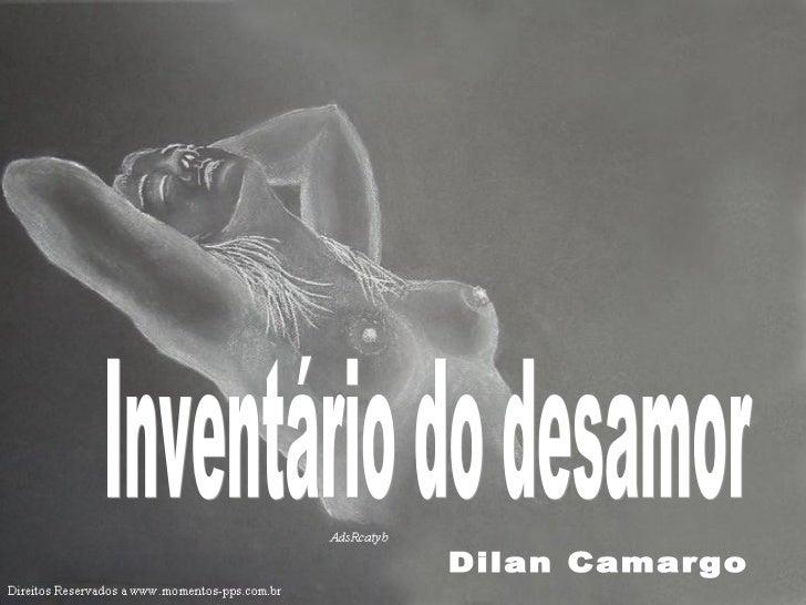 Inventário do desamor Dilan Camargo