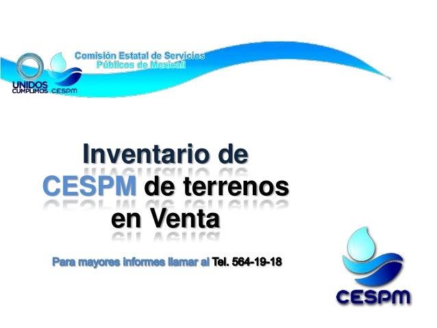 Inventario deCESPM de terrenos    en Venta