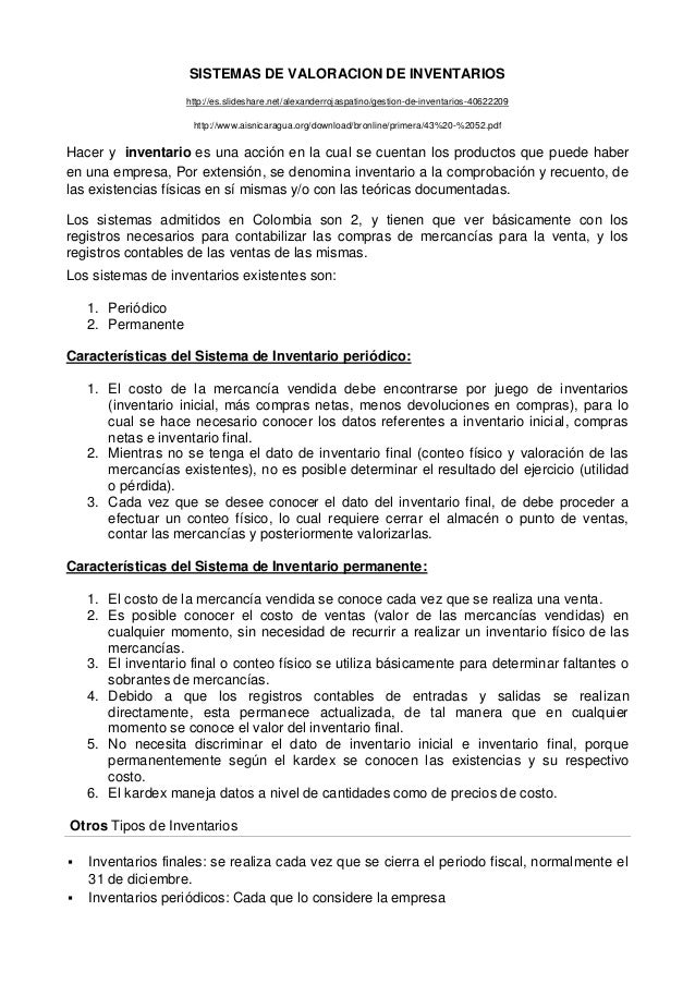 SISTEMAS DE VALORACION DE INVENTARIOS http://es.slideshare.net/alexanderrojaspatino/gestion-de-inventarios-40622209 http:/...