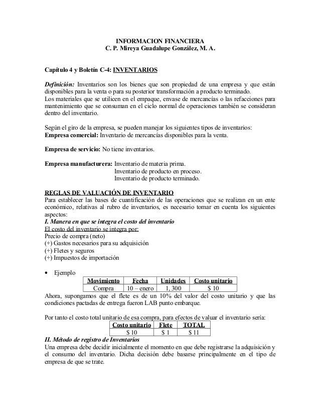 INFORMACION FINANCIERA C. P. Mireya Guadalupe González, M. A. Capítulo 4 y Boletín C-4: INVENTARIOS Definición: Inventario...