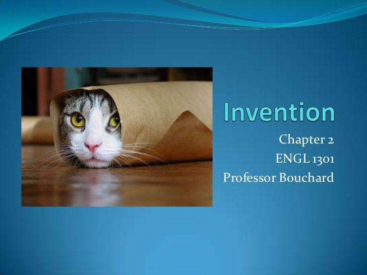 Chapter 2         ENGL 1301Professor Bouchard