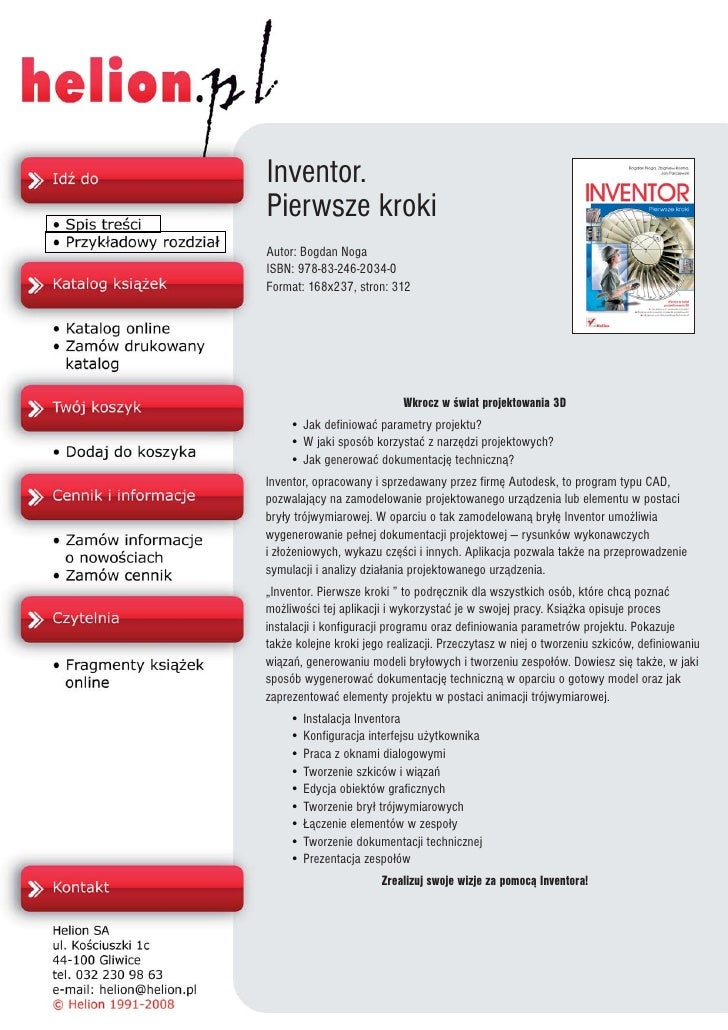 Inventor. Pierwsze kroki Autor: Bogdan Noga ISBN: 978-83-246-2034-0 Format: 168x237, stron: 312                           ...