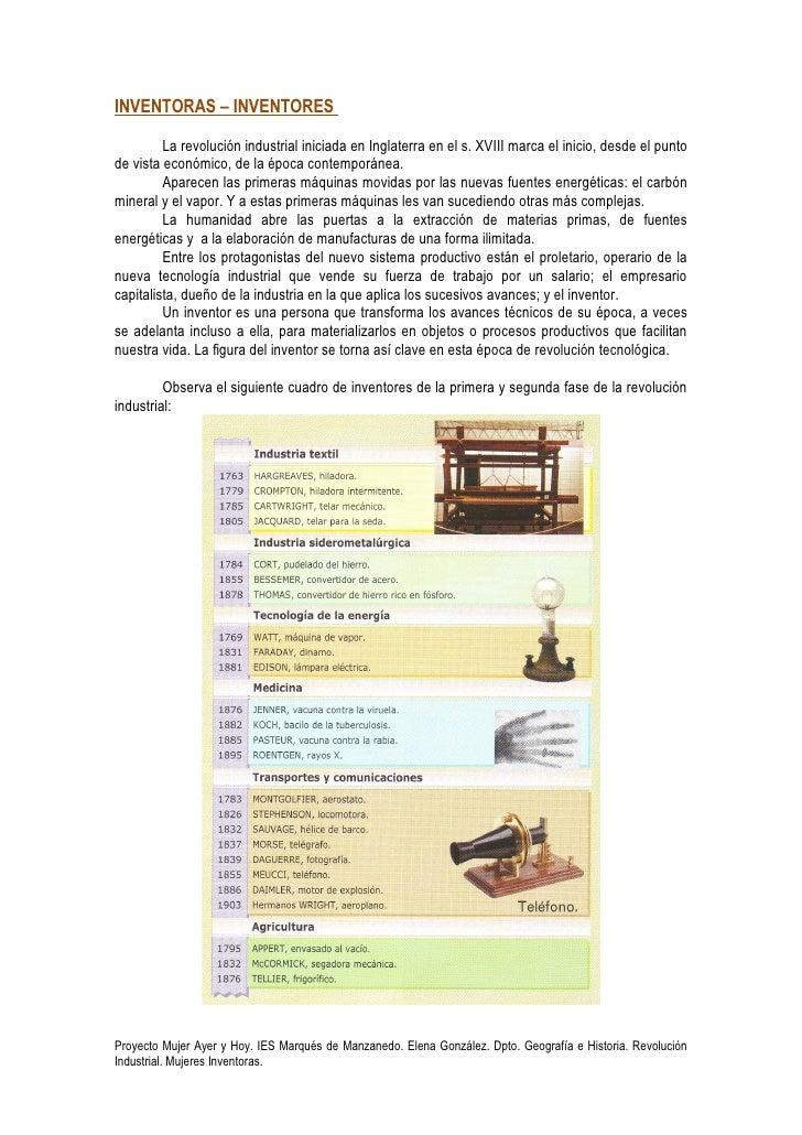 INVENTORAS – INVENTORES         La revolución industrial iniciada en Inglaterra en el s. XVIII marca el inicio, desde el p...