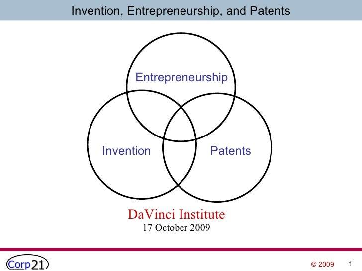 DaVinci Institute 17 October 2009 Invention Patents Entrepreneurship