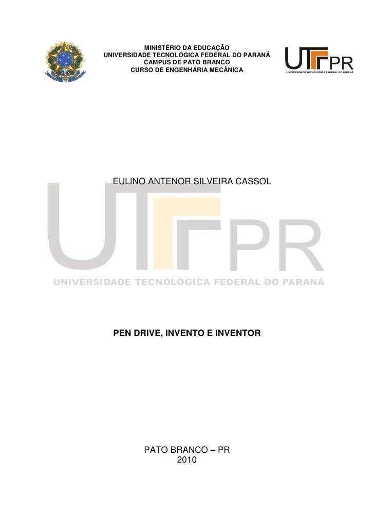 MINISTÉRIO DA EDUCAÇÃO UNIVERSIDADE TECNOLÓGICA FEDERAL DO PARANÁ           CAMPUS DE PATO BRANCO        CURSO DE ENGENHAR...