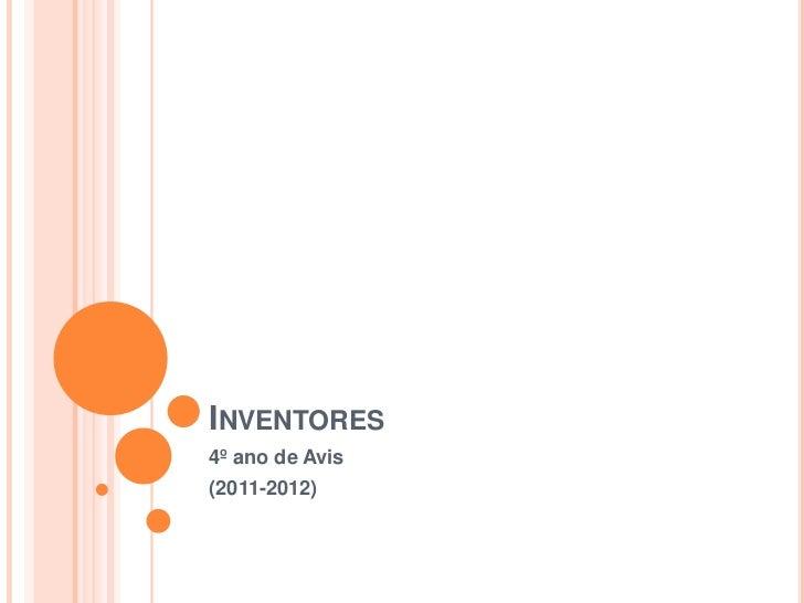 INVENTORES4º ano de Avis(2011-2012)