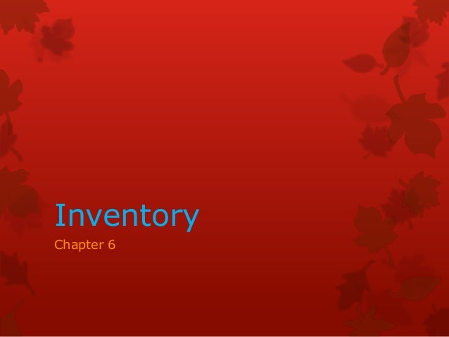 Inventory Chapter 6