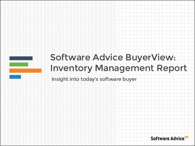 Software Advice BuyerView: Inventory Management Report Insight into today's software buyer