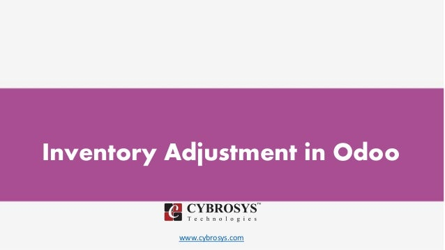 www.cybrosys.com Inventory Adjustment in Odoo