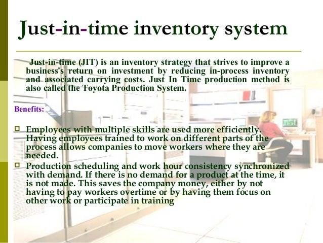 just in time costing Just-in-time (jit) costing is a costing system that starts with output completed and then assigns manufacturing costs to the units sold and to inventories the differences between jit costing and traditional costing are: (1.