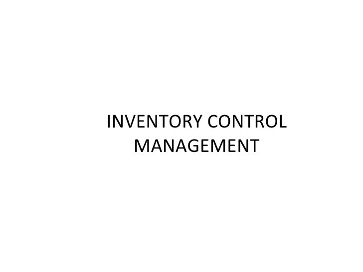 INVENTORY CONTROL   MANAGEMENT