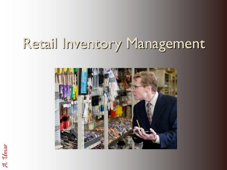 Retail Inventory ManagementA. Umar