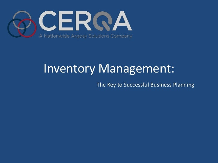 Inventory Management:        The Key to Successful Business Planning