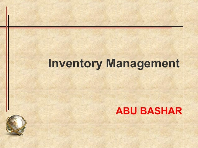 Inventory Management          ABU BASHAR