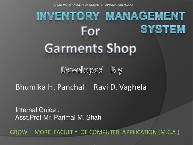 GROW MORE FACULTY OF COMPUTER APPLICATION(M.C.A.)  Bhumika H. Panchal  Ravi D. Vaghela  Internal Guide : Asst.Prof Mr. Par...
