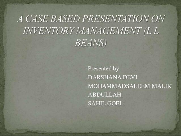 Presented by: DARSHANA DEVI MOHAMMADSALEEM MALIK ABDULLAH SAHIL GOEL.