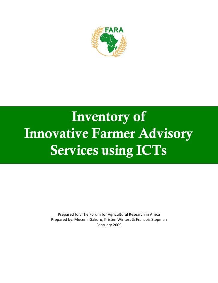 Inventory of Innovative Farmer Advisory     Services using ICTs           Preparedfor:TheForumforAgriculturalResearc...