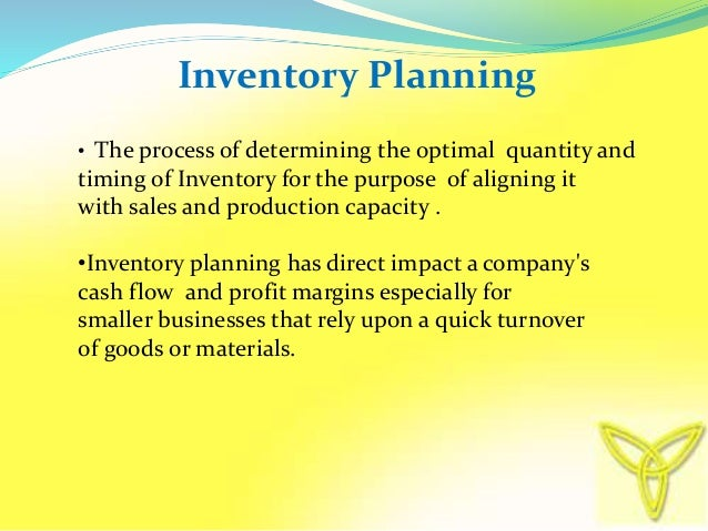 inventory planning control Inventory management using plan, do,  management concerned with planning and controlling  aggregate inventory management : .