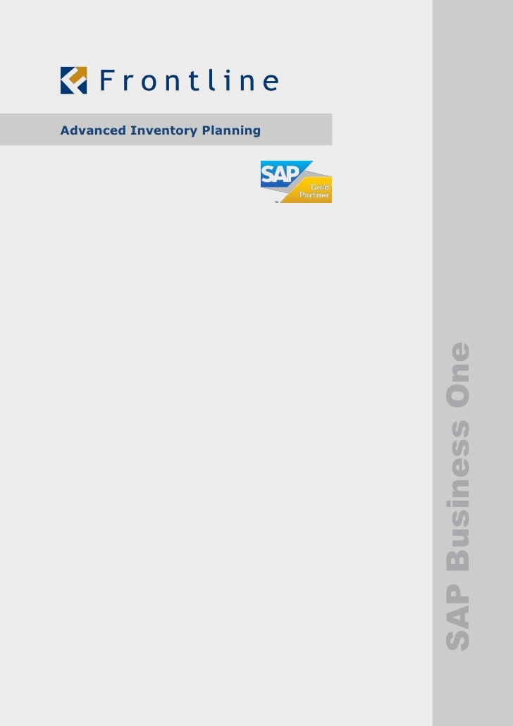 Advanced Inventory Planning                              SAP Business One