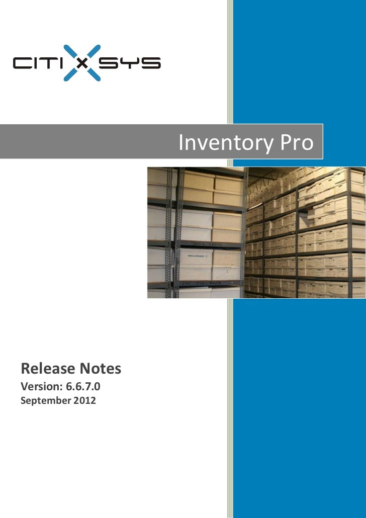 Inventory ProRelease NotesVersion: 6.6.7.0September 2012