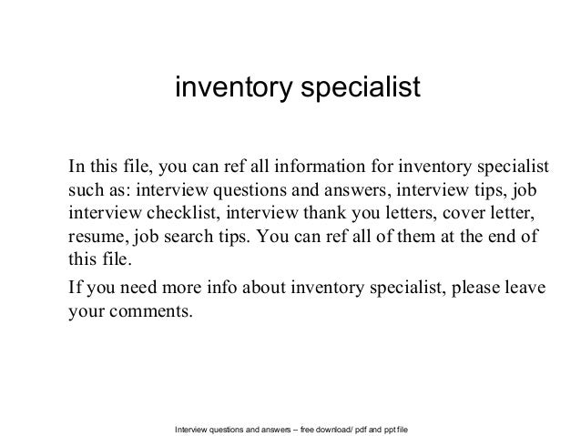 interview questions and answers free download pdf and ppt file inventory specialist in this