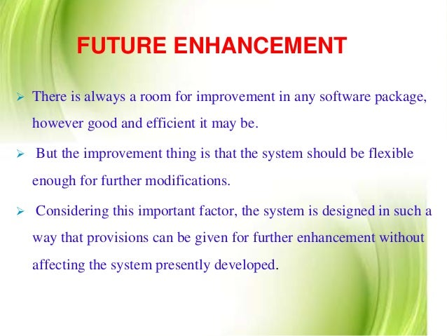 how to write future enhancement of project