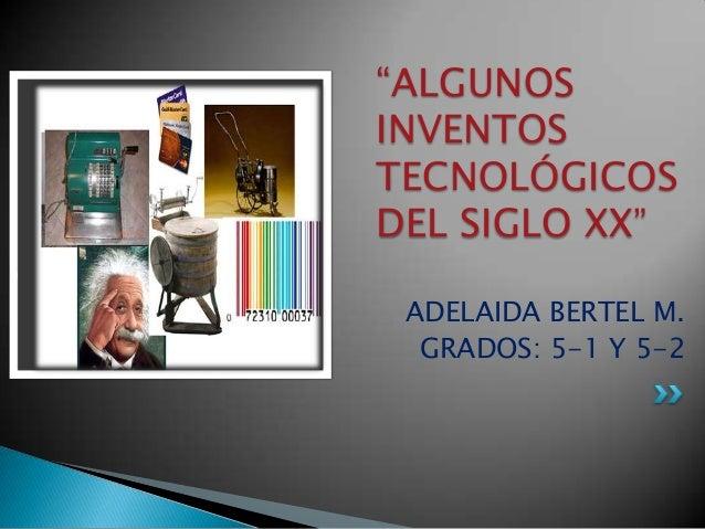 inventos e inventores del siglo 20