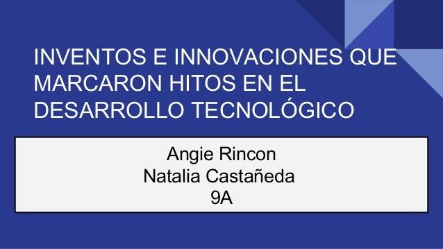 innovacion e inventos tecnologicos
