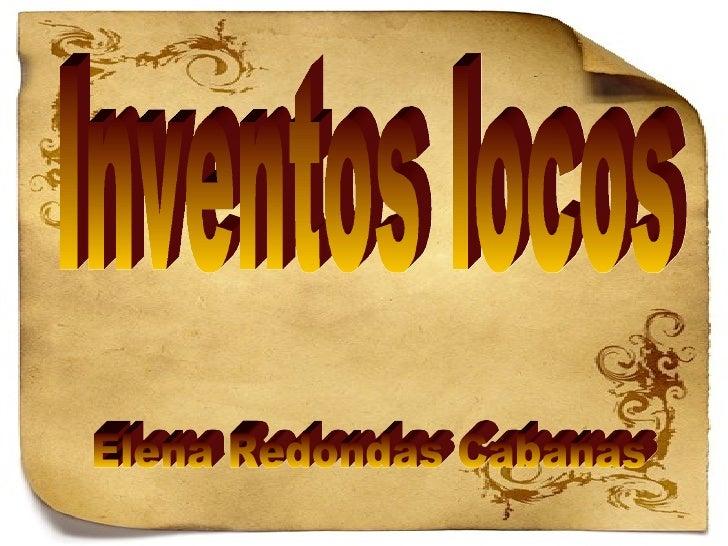 Inventos locos Elena Redondas Cabanas