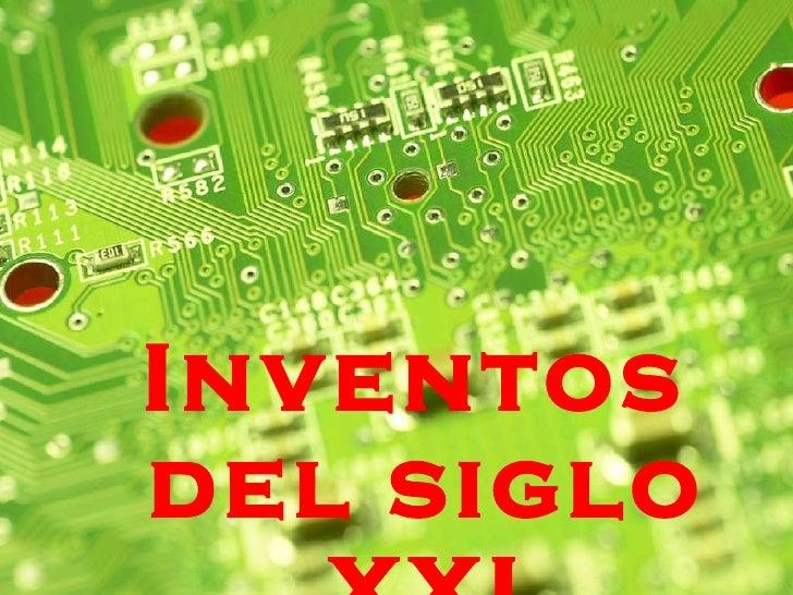 Inventos del siglo XXI
