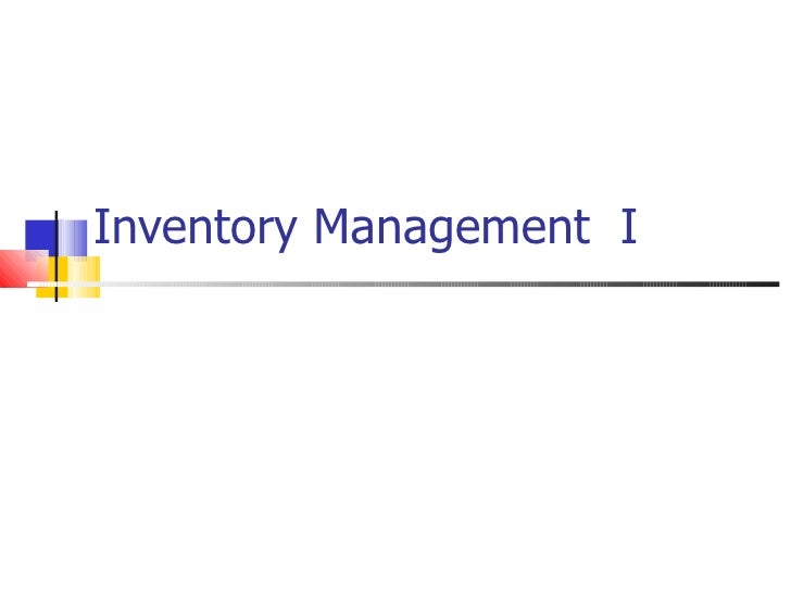 Inventory Management I
