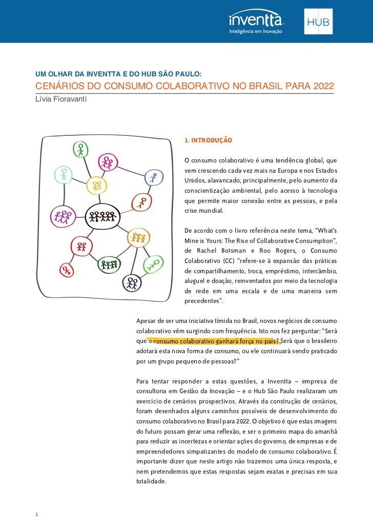 UM OLHAR DA INVENTTA E DO HUB SÃO PAULO:CENÁRIOS DO CONSUMO COLABORATIVO NO BRASIL PARA 2022Lívia Fioravanti              ...