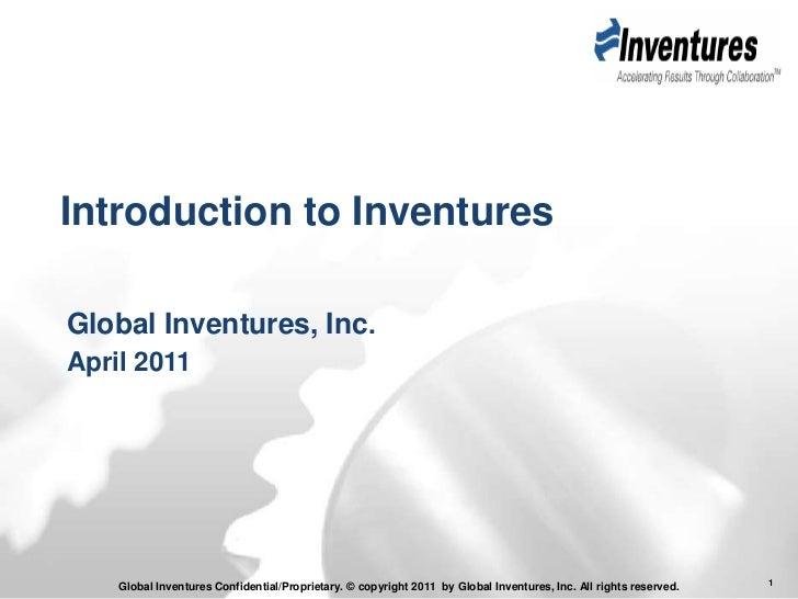Introduction to Inventures<br />Global Inventures, Inc.<br />April 2011<br />