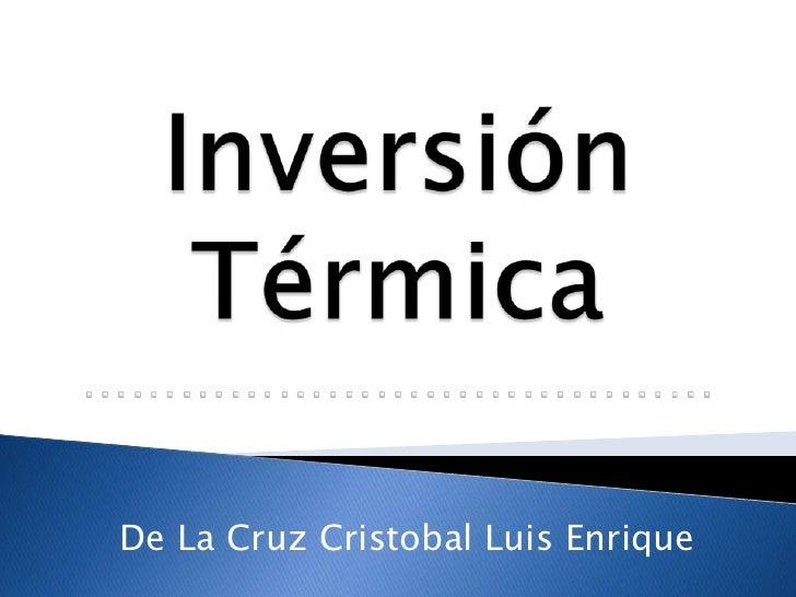 De La Cruz Cristobal Luis Enrique