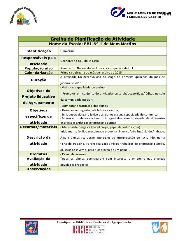 AGRUPAMENTO DE ESCOLAS FERREIRA DE CASTRO Logotipo das Bibliotecas Escolares do Agrupamento Grelha de Planificação de Ativ...